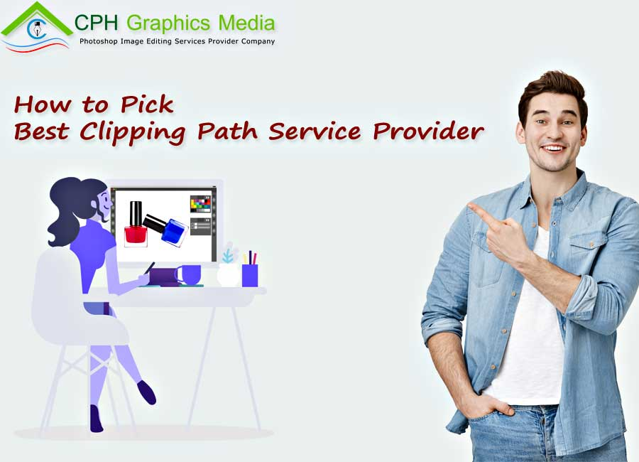 Pick Best Clipping Path Service Provider